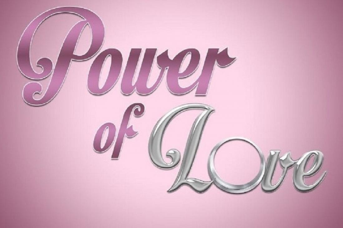 Power of Love spoiler: Ποιοι δίνουν κυριολεκτικά μάχη για να επιστρέψουν